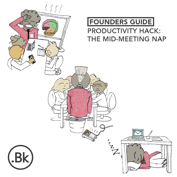 Founders Guide: Productivity Hack - The Mid-Meeting Nap